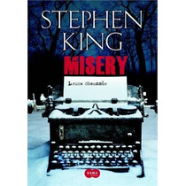 Misery - Louca Obsessao Stephen King Livro Suspense