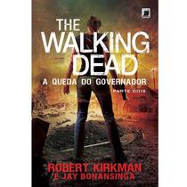 Livro: The Walking Dead A Queda Do Governador Part. 2