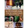 Supernatural Livro Dos Monstros, Espíritos Demônios E Ghouls