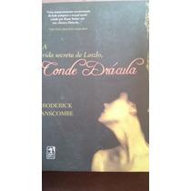 Livro - A Vida Secreta De Laszo, Conde Drácula