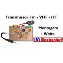 Transmissor Placa Fm Hf Vhf 1watts A Cristal Mudavel Não Pll