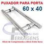 Puxador Tubular Aluminio 60cm X 40cm Para Porta De Vidro