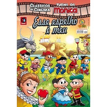 Clássicos Cinema Turma Monica 37 Esse Espelho É Meu 2013
