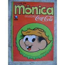 Turma Da Mônica Coleção Coca-cola Ed. Globo