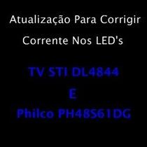 Atualização Tv Sti Dl4844 E Philco Ph48s61dg