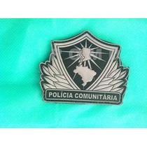 Pce Distintivo Polícia Comunitária Emborrachado (grande)