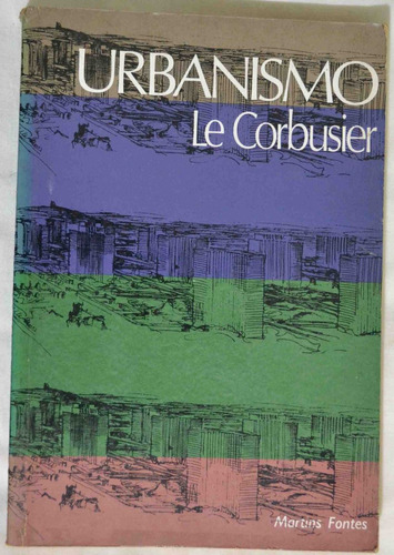 Urbanismo - Le Corbusier