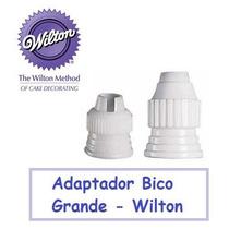 Adaptador Grande Bico Confeitar Wilton - Acoplador Matriz