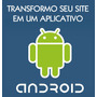 Transformarei Seu Site Em Aplicativo Android No Google Play