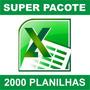 2000 Planilhas Excel Totalmente Editaveis Suporte 24hs