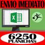 Planilhas Excel 100% Editáveis 6250 Tabelas O Mais Vendido