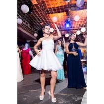 Vestido De Noiva Curto / Vestido 15 Anos Curto