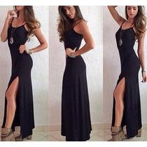 Vestido Longo Fenda Racha Alcinha Basico Simples Lindo
