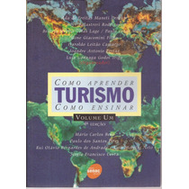 Livro Como Aprender Turismo Como Ensinar Vol.1 4ª Ed. 2008