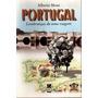 Portugal Lembranças De Uma Viagem 6ª Ed 1999 Roteiro Histori