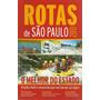 Rotas De São Paulo 2011 - Gibiteria Bonellihq