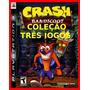Crash Bandicoot 3 Em 1 Ps3 Psn Colecao Jogos Oferta