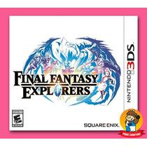 Final Fantasy Explorers Nintendo 3ds Americano! Lacrado!