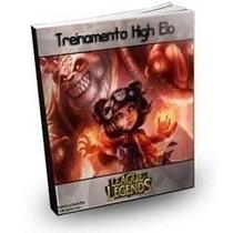 Ebook Treinamento High Elo (league Of Legends)