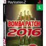 Bomba Patch 2016 Brasileiro A-b Frete Grátis Todo Brasil