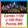 League Of Legends Lol - Cartão 1100 + 100 Riot Points Br