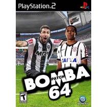Jogo Playstation 2 Bomba Patch64 Brasileirão2015