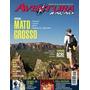 Revista- Aventura & Ação- N.158-mato Grosso- Frete Gratis