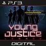 Young Justice Liga Justiça Jovem Ps3 Legenda Portugues Psn