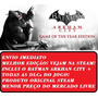 Batman Arkham City Original Steam Goty Edition Envio Já!