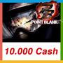 Point Blank - Cartão De 10.000 Cash - Envio Imediato