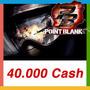 Point Blank - Cartão De 40.000 Cash - Envio Imediato