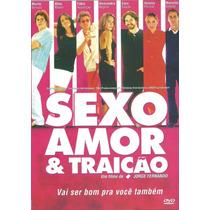 Dvd Filme - Sexo, Amor & Traição (nacional/lacrado)