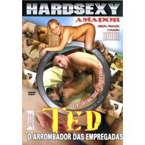 Ted O Arrombador Das Empregadas / Frete Gratis