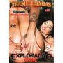 Dvd - Exploração Anal 2 - Mônica Santiago - Brasileirinhas (
