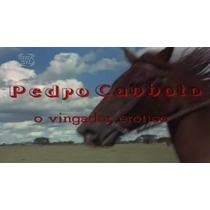 Dvd Filme - Pedro Canhoto, O Vingador Erótico (1978)
