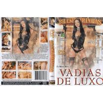 Brasileirinhas - Vadias De Luxo