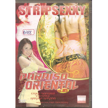 Dvd - Paraíso Oriental - Vol.05 - Strip Sexxy - Pornô- Leg.