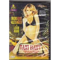 Dvd Taxi Baby, Monique Alexander, Adulto, Original, Lacrado