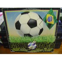 Lp Vinil Mexicoração - Copa 86 - Mexe Coração