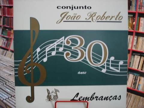 Vinil / Lp - Conjunto João Roberto - 30 Anos - 1992