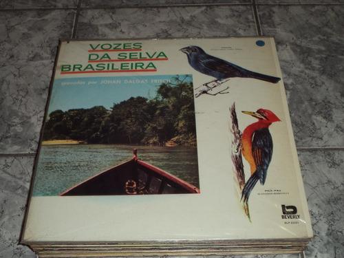 Vinil / Lp - Johan Dalgas Frisch - Vozes Da Selva Brasileira
