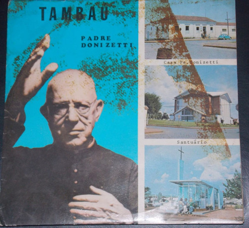 Compacto Vinil Tambau Hino Aos Romeiros Padre Donizetti Original