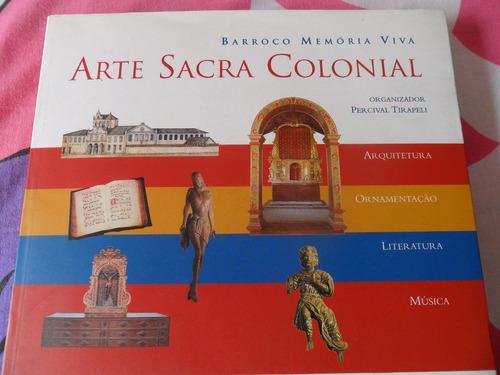 Livro Arte Sacra Colonial - Memória Viva Original