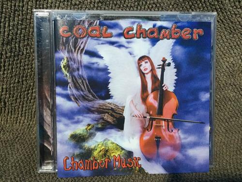 Cd Coal Chamber - Chamber Music - Importado Original