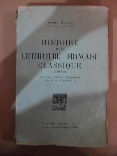 Livro Histoire De La Littérature Française Classique Original