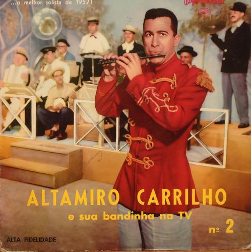 Lp (326) Vários - Altamiro Carrilho E Sua Bandinha Na Tv V.2 Original