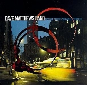 Cd Dave Matthews Before These Crowded Streets Original