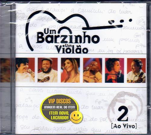 Cd Um Barzinho Um Violão Ao Vivo Vol. 2 - Novo Lacrado Raro Original