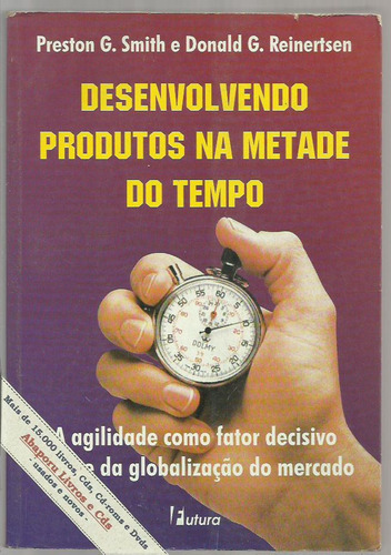 Desenvolvendo Produto Na Metade Do Tempo- Smith E Reinertsen Original