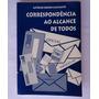 Livro Correspondência Ao Alcance De Todos 14ª Ed 2001 208pg
